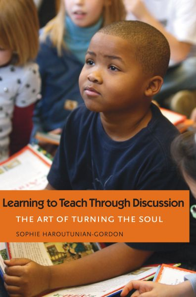 Cover of Learning to Teach Through Discussion: The Art of Turning the Soul